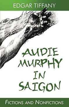 #Book Review of #AudieMurphyinSaigon from #ReadersFavorite Reviewed by Vincent Dublado for Readers' Favorite