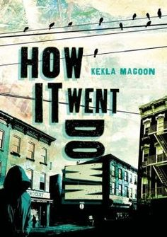 Amber's Teen Reads: Review: How it Went Down by Kekla Magoon