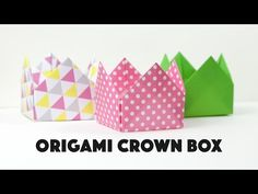 Origami Crown Box Instructions - DIY - YouTube