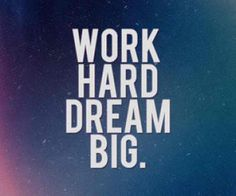 Work hard dream big wallpaper for nokia lumia 2520 Inspirational Quotes Wallpapers, Motivational Quotes Wallpaper, Motivational Pictures, Inspiring Quotes, Powerful Quotes, Tumblr Quotes, Funny Quotes, Life Quotes, Brainy Quotes