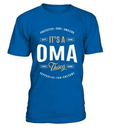 Oma T Shirts Gifts  #mamagift #oma #photo #image #idea #shirt #tzl #gift #eumama