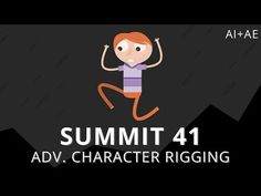 Summit 41 - Adv. Character Rigging - After Effects - YouTube