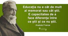 Un om educat, citat de Anatole France Anatole France, Awesome, Knives