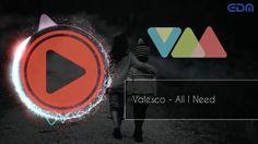 Valesco - All I Need
