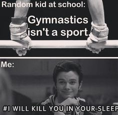 I hate when kids say that gymnastics is not a sport!!!!