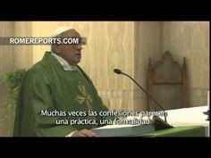 Francisco en Santa Marta: Nada de confesarse de forma mecánica