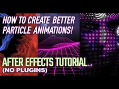 (242) How to Make 3D Particle Animations without Plugins (After Effects Tutorial) - YouTube