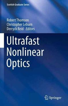 Ultrafast Nonlinear Optics