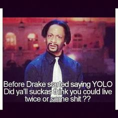 YOLO Katt williams