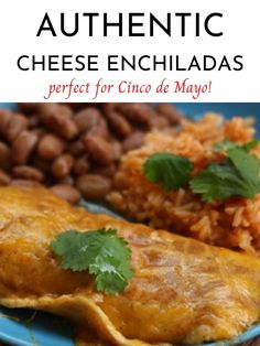 This recipe for authentic cheese enchiladas is perfect for Taco Tuesday or Cinco De Mayo!