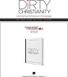 Preorder your book now!!! www.dirtychristianity.com