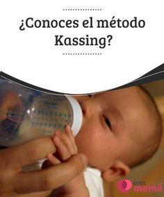 ¿Conoces el #método Kassing? Descubre y conoce el método #Kassing, una #técnica para dar el #biberón al #bebé y lograr que el proceso se asemeje a la lactancia materna