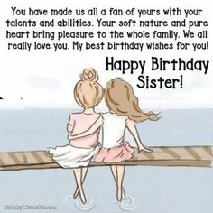 90 Happy Birthday Sister Quotes, Funny Wishes, Cake Images Collection Birthday Wishes For Sister, Birthday Wishes Funny, Happy Birthday Sis Quotes, Birthday Hug, Birthday Message, Birthday Songs, Birthday Greetings, New Quotes, Family Quotes