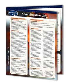 A 4-page, laminated guide. Administrative law directly influences the life of every American citizen. All local, state and federal agencies operate pursuant to general Administrative law principles. An understanding of all administrative law functions is furthered by this comprehensive quick reference study guide, as complex legal concepts are effectively explained in clear and straightforward language. All definitions, key Constitutional references, and case law are set out in the Guide.