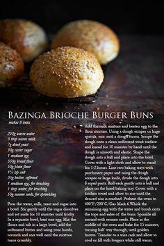 Bazinga Brioche Burger Bun Recipe    (adapted from The New York Times Light Brioche Buns)  makes 8 buns