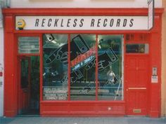 RECKLESS RECORDS, London.
