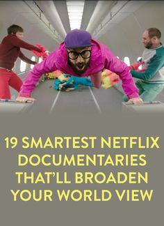 19 smartest Netflix documentaries that'll broaden your world view Best Documentaries On Netflix, Netflix Hacks, Netflix Movies To Watch, Good Movies To Watch, Netflix Kids, Net Flix, Tv Series To Watch, Documentary Film, Streaming Movies