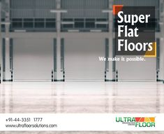 Super flat quality floors are possible only with Ultra Floor Solutions.
