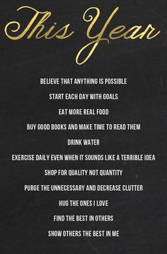 The only resolutions I'm willing to make this (or any) year....