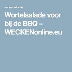 Wortelsalade voor bij de BBQ – WECKENonline.eu