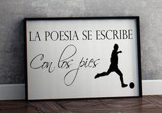 La poesia se escribe con los pies futbol Printable Wall Art spanish soccer wall home decor poster print INSTANT DOWNLOAD español arte pared by JeanPrintable on Etsy