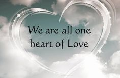 We are all one heart of Love