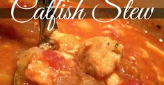 Classic southern catfish stew recipe with potatoes, stewed tomatoes and fatback or bacon. Shrimp And Sausage Gumbo, Sausage Stew, Easy Recipes, Great Recipes, Easy Meals, Favorite Recipes, Southern Catfish Stew Recipe, Stove Top Recipes, Stewed Tomatoes