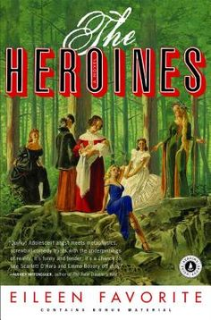 AVAILABLE AS HARD COPY FROM SEMINOLE The Heroines (Paperback) | WORD
