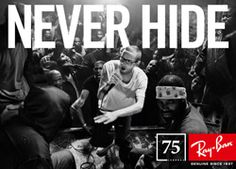 Ray-Ban NEVER HIDE – 75th Anniversary Campaign | Ray-Ban Official Web Site - USA