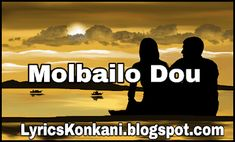 Molbailo Dou Song Lyrics | Molly | Hit Konkani Love Song Movie Producers, Wedding Songs, Love Songs, Song Lyrics, Singing, It Cast, Music, Movie Posters, Movies