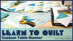 Learn to Quilt: Cust