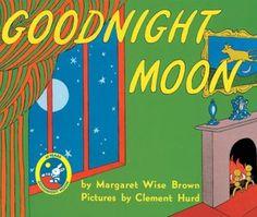 Goodnight Moon - every child needs this book