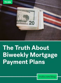 The Truth About Biweekly Mortgage Payment Plans www.teamthayer.com
