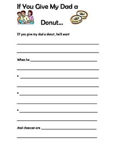 """Using the classic Laura Numeroff """"Give a Mouse a Cookie"""" series, students make an adorable personalized poem for Father's Day celebrations like Donuts with Dad...Also teaches cause and effect and """"Roundabout"""" story pattern"""
