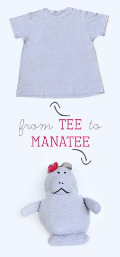 We Lived Happily Ever After: Up-cycle a Tee Shirt into a Manatee Pillow Pet (Tutorial & Pattern) @Ashley Turnbull Husemoller  - Dane needs this... :) Bar-bar manatee (manatee!)