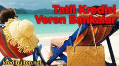 Tatilciler için bankaların çıkarmış olduğu tatil kredileri hakkında yeni bilgiler yayınladık. Web sayfamıza gider tatil kredisi veren bankalar başlıklı yazımızı hemen okuyabilirler. #tatilkredisi