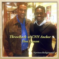 ThrowBack Thursdays: Throwback w/ Don Lemon (CNN Anchor). I met Don Lemon right on the eve of my Birthday--and meeting him was both a funny and unforgettable experience. Not only did I pass along my website to him that day, but he commented on how cool my hair was! To read the whole encounter, click on the photo above. #princesdailyjournal #donlemon #politics #news #anchorman