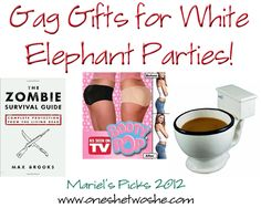 Gag Gifts for White Elephant Parties ~ Mariel's Picks 2012 #gaggifts #christmas www.oneshetwoshe.com