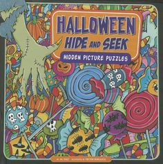 Halloween Hide and Seek: Hidden Picture Puzzles / Jill Kalz. For more info visit www.houstonlibrary.org or call 832-393-1313.