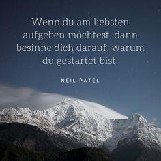 Zitat von Neil Patel, mehr inspirierende und motivierende Zitate im Blogbeitrag von magicofword unter http://www.magicofword.com/blog/10-motivierende-zitate-fuer-unternehmer