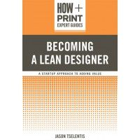 """What does the term """"lean"""" mean as it relates to business, efficiency and design? Find out how to operate as a lean designer and improve your workflow."""