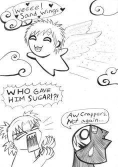 I've been looking for this for a year!! Gaara gets high/drunk on sugar...HAHHAHAHAH OMG I LOVE IT
