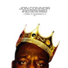 (Mixtape)  Jon Connor - A Tribute To The Notorious B.I.G. Vol. 1 http://orangemixtapes.com/mixtape/J/789/1448-jon-connor-a-tribute-to-the-notorious-b-i-g-vol-1.html @JonConnorMusic @Orange Mixtapes
