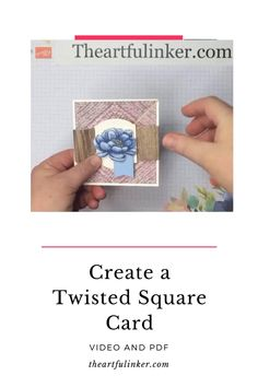 Stampin' Up! Tasteful Touches Twisted Square Card with video.  Sara Levin Stampin Up ideas  theartfulinker.com  #twistedsquarecard #stampinuptastefultouches #stampinupcards #handmadecards #rubberstamps #cardmaking #stampinup #stamping #saralevin #theartfulinker Fun Fold Cards, Pop Up Cards, Folded Cards, Cool Cards, Card Making Templates, Card Making Tutorials, Making Ideas, Card Making Techniques, Unique Cards