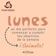 Lunes... #GZFrase
