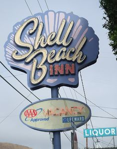 Shell Beach Inn.  Love old motel signs.  The one behind it is pretty cool too.