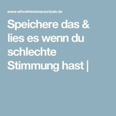 Speichere das & lies es wenn du schlechte Stimmung hast | Tips To Be Happy, Enjoy Your Life, Better Life, Self Help, Life Lessons, Feel Good, Meditation, Coaching, Finding Yourself