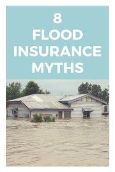 Some facts about flood insurance that will surprise you.