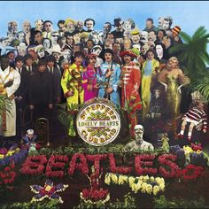 Probably the most famous cover in rock history and recorded music! The Beatles Sgt. Pepper! サージェント・ペパーズ・ロンリー・ハーツ・クラブ・バンド ザ・ビートルズ