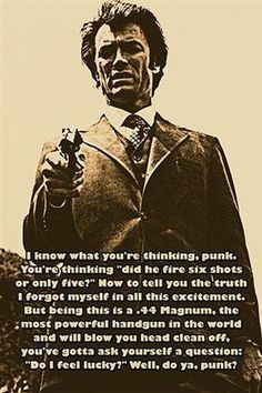 Clint Eastwood as 'Dirty Harry'. Clint Eastwood Quotes, Movie Quotes, Life Quotes, Qoutes, Movie Lines, Badass Quotes, Do You Feel, Twisted Humor, Photo Quotes